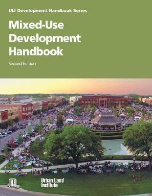 Mixed-Use Development Handbook 9780874208887