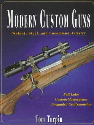 Modern Custom Guns 9780873414999