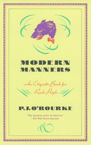 Modern Manners: An Etiquette Book for Rude People 9780871133755