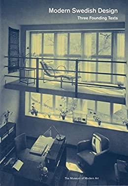 Modern Swedish Design: Three Founding Texts 9780870707223