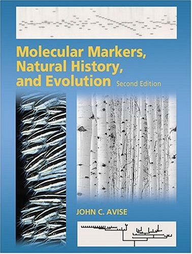 Molecular Markers, Natural History, and Evolution 9780878930418