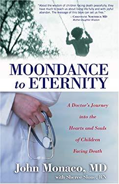 Moondance to Eternity 9780875168067