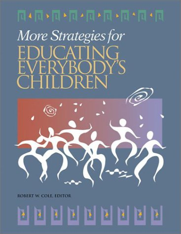 More Strategies for Educating Everybody's Children 9780871205018
