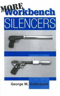 More Workbench Silencers 9780873649940