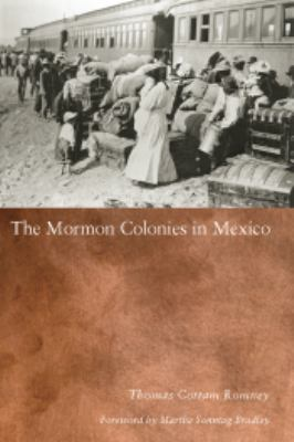 Mormon Colonies in Mexico 9780874808384