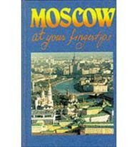 Moscow at Your Fingertips 9780870529887