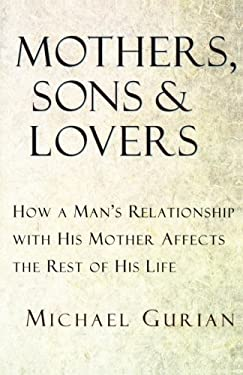 Mothers, Sons, and Lovers 9780877739456