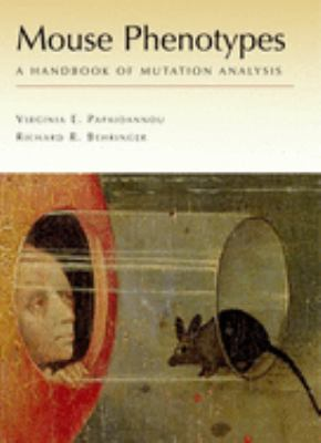 Mouse Phenotypes: A Handbook of Mutation Analysis 9780879696405