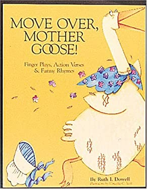 Move Over, Mother Goose: Finger Plays, Action Verses and Funny Rhymes 9780876591130