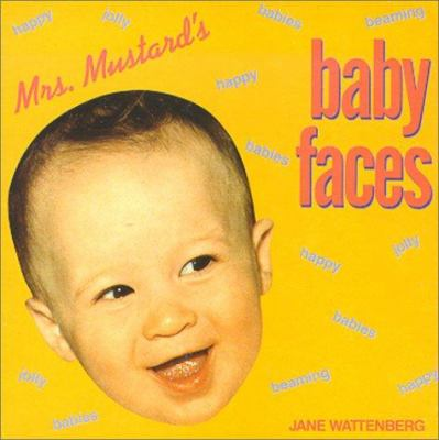 Mrs. Mustard's Baby Faces 9780877016595