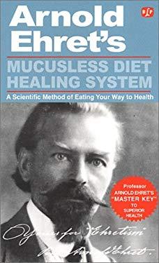 Mucusless Diet Healing System: