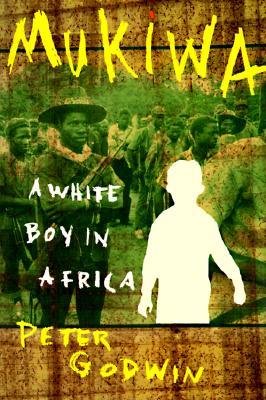 Mukiwa: A White Boy in Africa 9780871136213