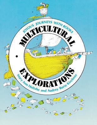 Multicultural Explorations: Joyous Journeys with Books 9780872878488