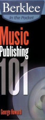 Music Publishing 101 9780876390627