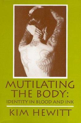 Mutilating the Body 9780879727109
