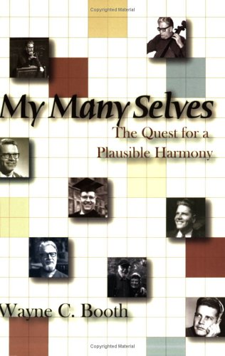 My Many Selves: The Quest for a Plausible Harmony 9780874216318