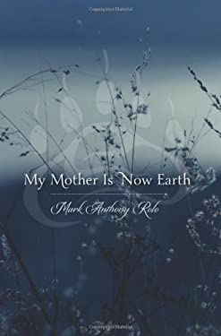 My Mother Is Now Earth 9780873518536