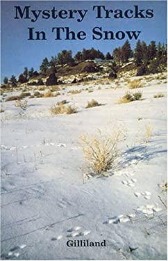 Mystery Tracks in the Snow: A Guide to Animal Tracks 9780879611996