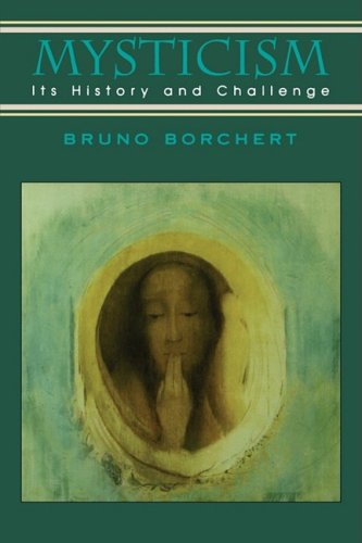 Mysticism: Its History and Challenge 9780877287728