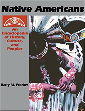 Native Americans [2 Volumes]: An Encyclopedia of History, Culture, and Peoples 9780874368369