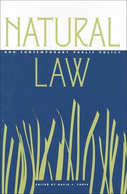 Natural Law and Contemporary Public Policy 9780878406920