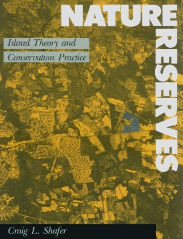 Nature Reserves: Island Theory and Conservation Practice 9780874743845