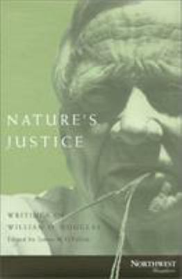 Nature's Justice: Writings of William O. Douglas 9780870714825