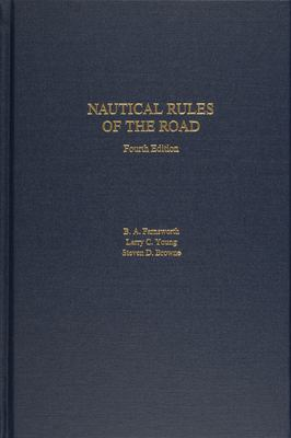 Nautical Rules of the Road: The International and Inland Rules 9780870335785