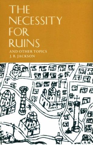 Necessity of Ruins 9780870232923