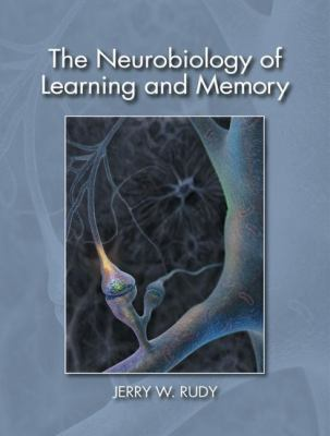 Neurobiology of Learning and Memory 9780878936694