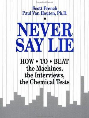 Never Say Lie 9780873646390