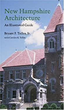 New Hampshire Architecture: An Illustrated Guide 9780874511673