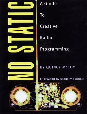 No Static: A Guide to Creative Radio Programming 9780879307073