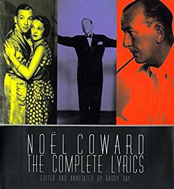 Noel Coward: The Complete Illustrated Lyrics 9780879518967