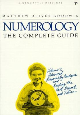 Numerology, the Complete Guide: Volume 1 9780878770533