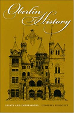 Oberlin History: Essays and Impressions 9780873388870