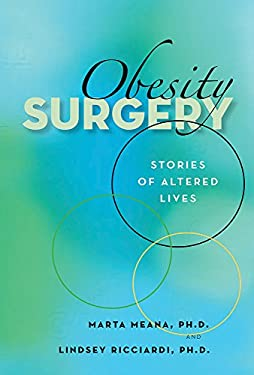 Obesity Surgery: Stories of Altered Lives 9780874177404