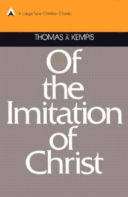 Of the Imitatation of Christ 9780879832889