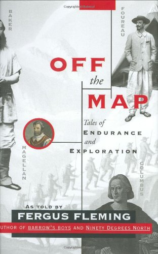 Off the Map: Tales of Endurance and Exploration 9780871138996