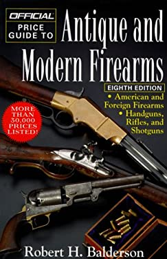 Official Price Guide to Antique and Modern Firearms: 9th Edition 9780876379073