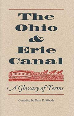 Ohio and Erie Canal: A Glossary of Terms