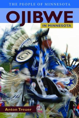 Ojibwe in Minnesota 9780873517683