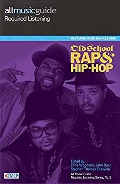 Old School Rap & Hip-Hop 9780879309169
