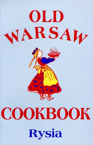 Old Warsaw Cookbook 9780870529320