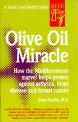 Olive Oil Miracle 9780879837631