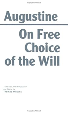On Free Choice of the Will 9780872201880