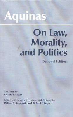 On Law, Morality, and Politics 9780872206649
