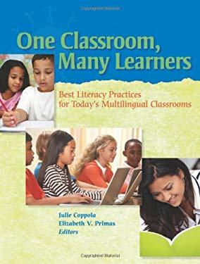 One Classroom, Many Learners: Best Literacy Practices for Today's Multilingual Classrooms 9780872074675