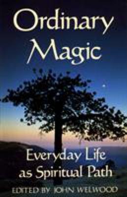 Ordinary Magic 9780877735977