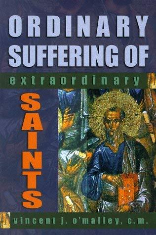 Ordinary Suffering of Extraordinary Saints 9780879738938